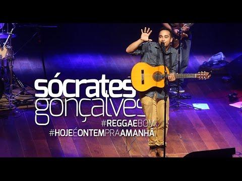 Sócrates Gonçalves - Reggae Bom E Hoje é Ontem Pra Amanhã - Show Soul De Cá 2016 (ao Vivo)