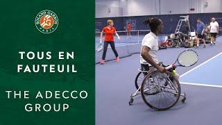Tous en Fauteuil - Pro AM - The Adecco Group | Roland-Garros 2019