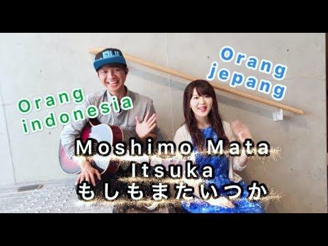 もしもまたいつか - Moshimo Mata Itsuka (Mungkin Nanti) -Akustik Ver.