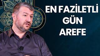 En Faziletli Gün: Arefe | Muhammed Emin Yıldırım
