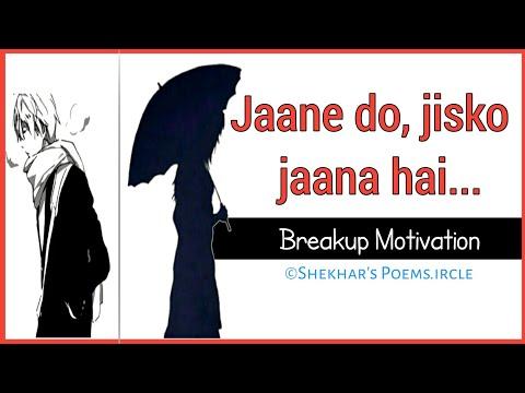 'Jaane Do, Jisko Jaana Hai...' | Shekhar's Poems.ircle | Breakup Motivation