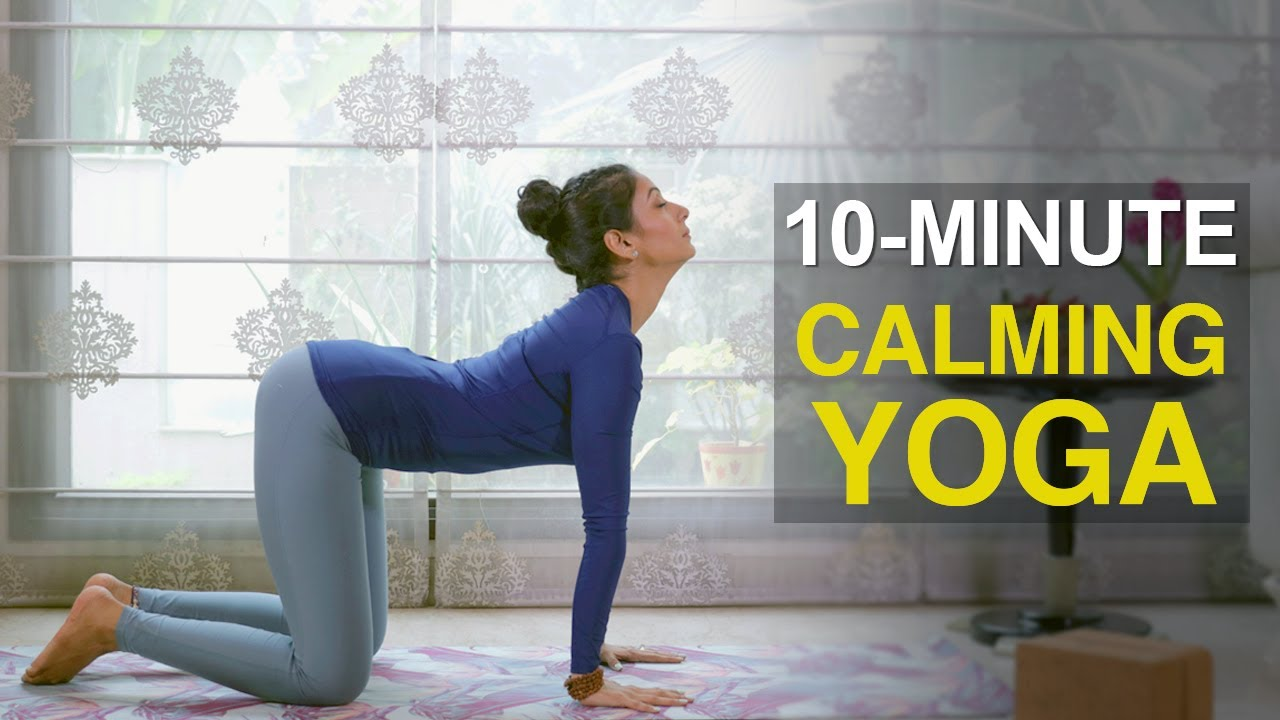 10- Minute Calming Yoga for Stress Relief | Fit Tak - YouTube
