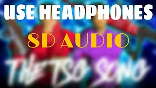 Download TSG Song 8d Audio || TSG song released (8d Audio)