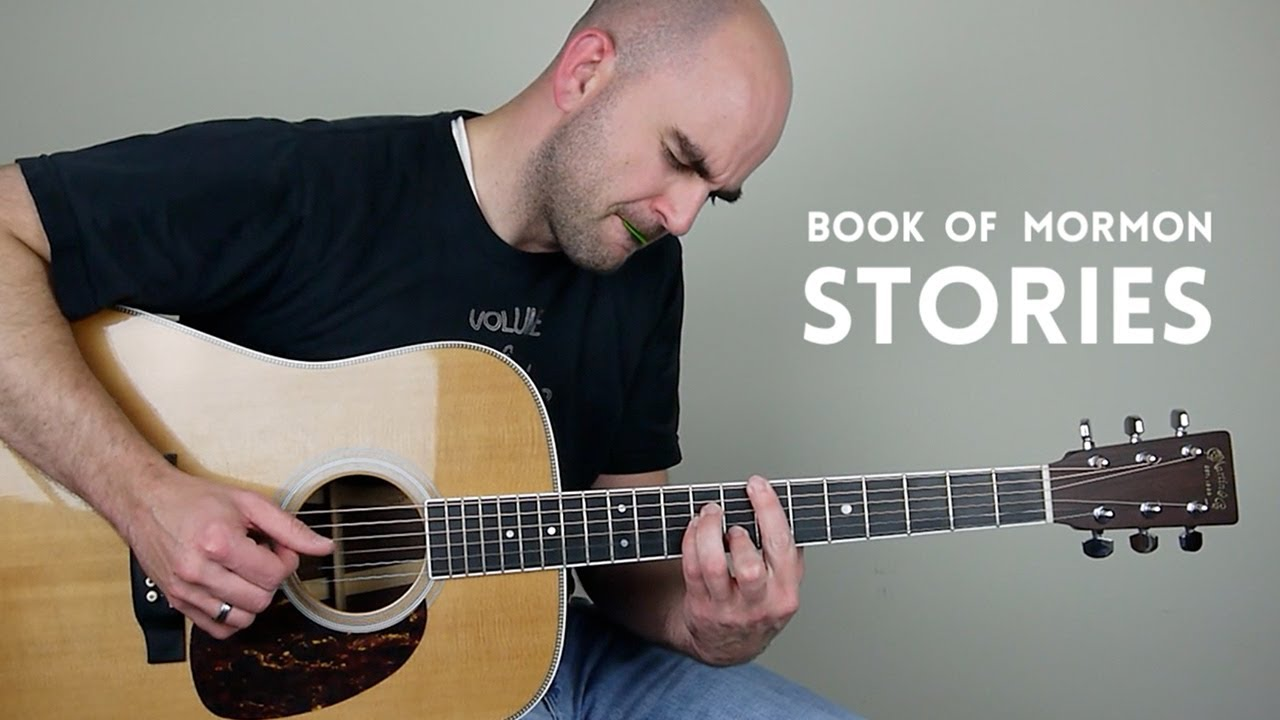 Book Of Mormon Stories Mormon Guitar Youtube