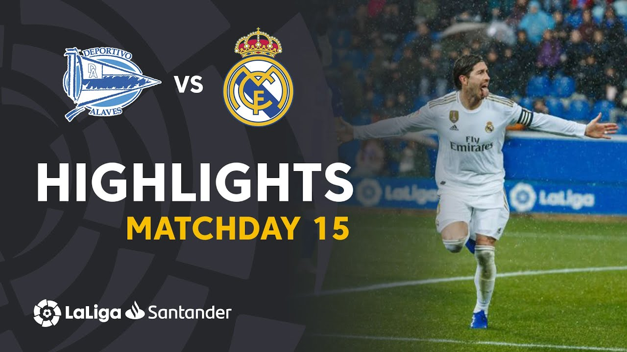 Download Highlights Deportivo Alaves vs Real Madrid (1-2)
