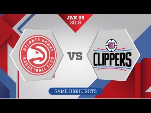 Atlanta Hawks vs Los Angeles Clippers: January 8, 2018