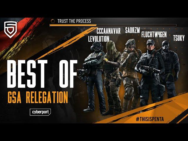 Best of GSA Relegation 2021   #ThisisPENTA   Rainbow Six Siege