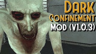 SCP Dark Confinement Mod (v1.0.3)