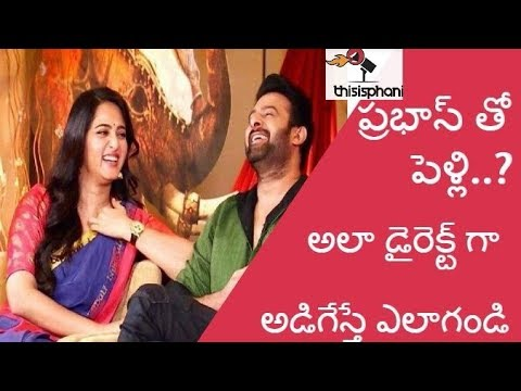 Anushka hints marrying Prabhas