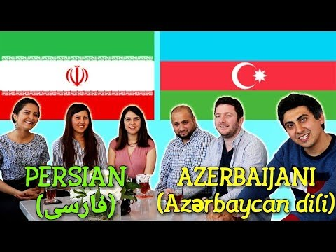 Similarities Between Persian and Azerbaijani