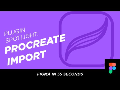 Figma in 55 Seconds: Procreate Import and Image Tracer