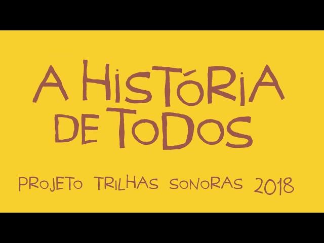 A História de Todos | 2ª sessão