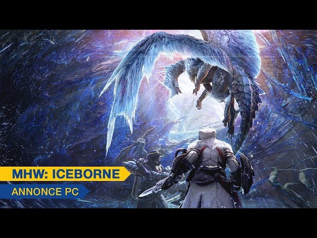 [Monster Hunter World: Iceborne] - Annonce PC