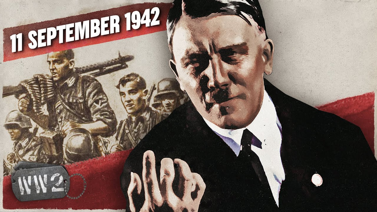 Download 159 - Hitler Finally Fed Up with his Army - WW2 - September 11, 1942