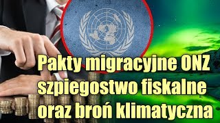 Kroniki ZnZ: broń klimatyczna, nowe pakty ONZ i szpiegostwo podatkowe KAS