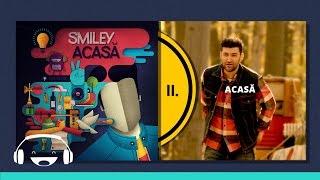 Smiley - Acasa (Official track)
