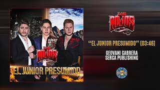 Download lagu Los Rojos El Junior Presumido MP3