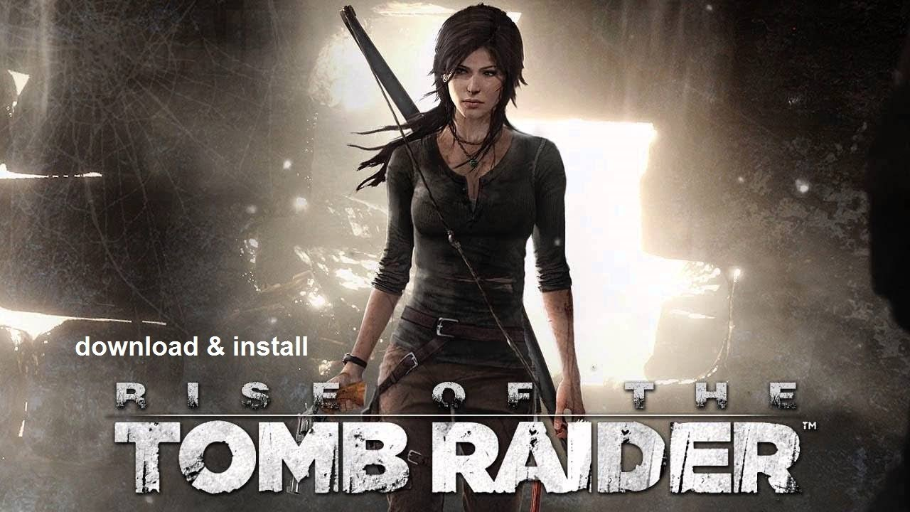rise of the tomb raider 2015 pc download