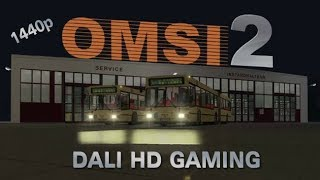 OMSI 2 Bus Simulator PC Gameplay FullHD 1440p