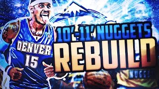 REBUILDING THE CARMELO ANTHONY DENVER NUGGETS! CAN WE WIN A NBA FINALS? NBA 2K17 MYLEAGUE CHALLENGE!