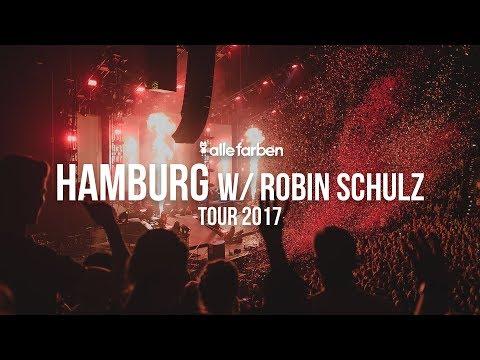 ROBIN SCHULZ x HAMBURG - ALLE FARBEN TOUR...