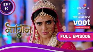 Naagin - Season 3 | नागिन | Ep. 80 | Bela's Plan: Mahir's Lookalike | बेला का प्लान : माहिर का हमशकल