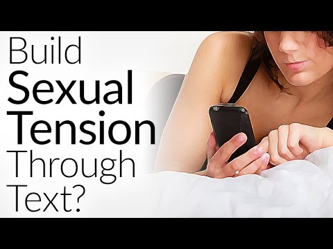 Send Her These 7 Texts To Build Sexual Tension | Text Message Flirting | Texting She LOVES