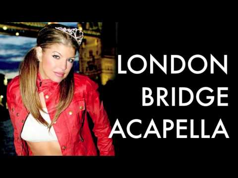 Fergie - London Bridge (Acapella) Studio Version [HD/HQ]