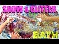 SNOW & GLITTER BATH Challenge!!!