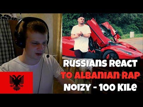 RUSSIANS REACT TO ALBANIAN RAP   Noizy - 100 Kile   REACTION TO ALBANIAN MUSIC