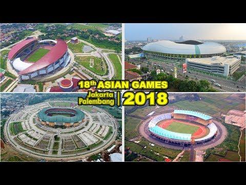 MAKIN  KEREN!! 4 STADION Yang Akan Digunakan Untuk Gelaran ASIAN GAMES 2018