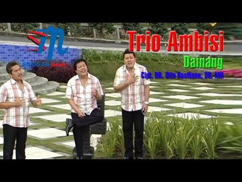 Trio Ambisi - Dainang (Official Music Video)