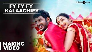 Pandiyanaadu : Fy Fy Fy Kalaachify Song Making | Vishal, Lakshmi Menon