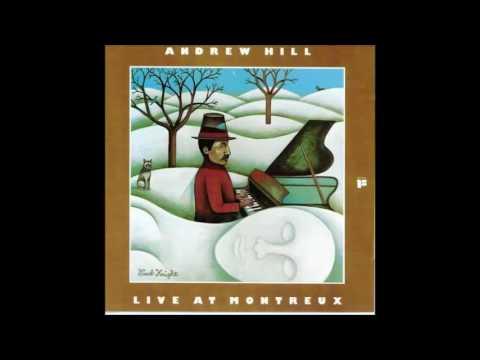 Andrew Hill - Snake Hip Waltz (Live At Montreux)