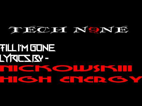 TECH N9NE TILL I'M GONE Lyrics