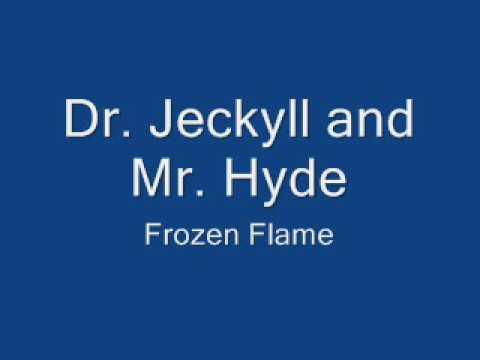 Dr Jeckyll & Mr Hyde - Frozen Flame