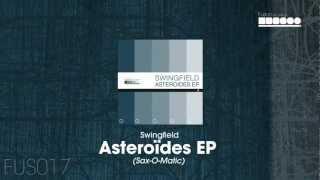Swingfield - Asteroïdes EP (Sax-O-Matic)