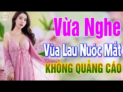 643 Nhạc Vàng Xưa KHÔNG QUẢNG CÁO - LK Bolero Buồn Vừa Nghe Vừa Lau Nước Mắt , Nghe Không Biết Chán