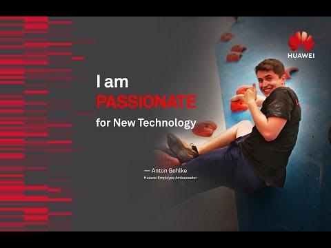 Huawei Employee Ambassador: Passionate for New Technology