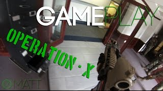 Operation: X - Amped Airsoft Gameplay Footage