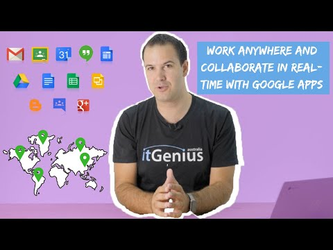 Work Anywhere and Collaborate in Real-time with Google Apps