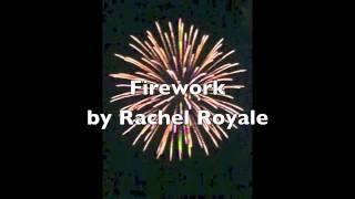 Firework (Rachel Royale)