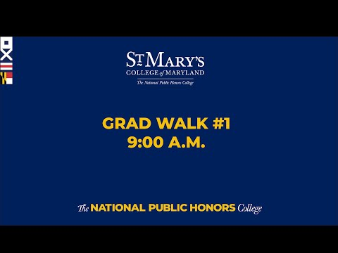 St. Mary's College of Maryland 9 a.m. Grad Walk