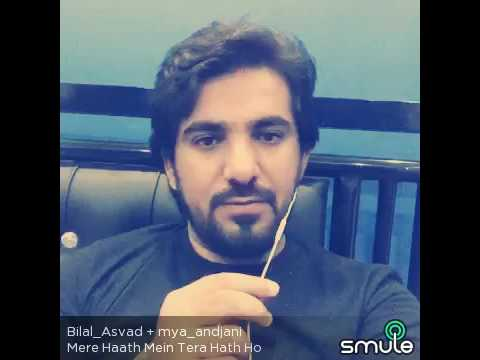 Mere Hath  Mein - Faana songs sing on smule by Mya andjani and Bilal