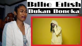 **no copyright infringement intended ** *reaction video*today i am reacting to billie eilish - (kekeyi) bukan bonekaoriginal video: https://www./w...