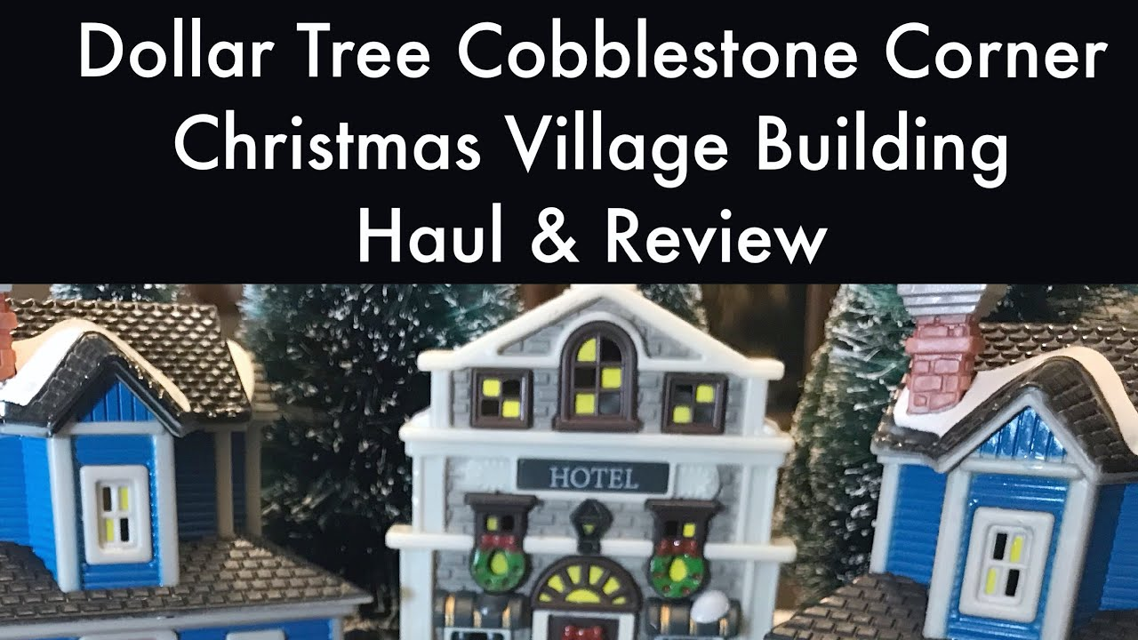 dollar tree cobblestone corner christmas village building review haul with led christmas trees