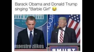 Barack Obama and Donald Trump singing Barbie Girl