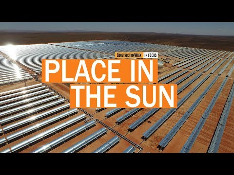 Construction Week In Focus | S02E27: Dubai's MBR Solar Park