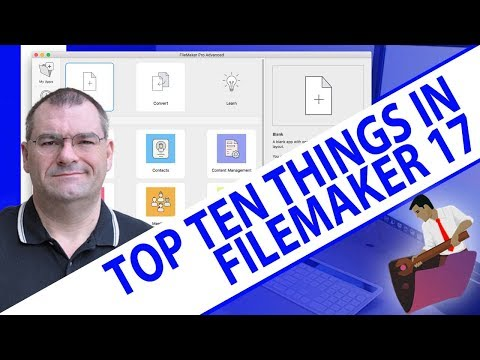 FileMaker 17 What's New-Top Ten Things To Know About FileMaker 17-FileMaker 17 News
