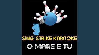 O Mare e Tu (Karaoke Version) (Originally Performed By Andrea Bocelli & Dulce Pontes)